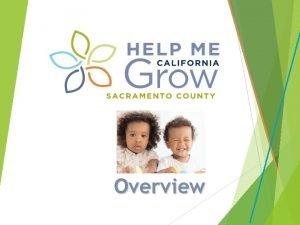 Overview Help Me Grow Sacramento County Four Core