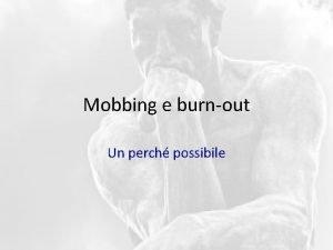 Mobbing e burnout Un perch possibile Finalit della