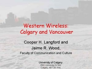 Western Wireless Calgary and Vancouver Cooper H Langford