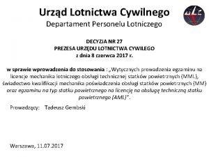 Urzd Lotnictwa Cywilnego Departament Personelu Lotniczego DECYZJA NR