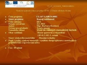 VY32INOVACETMM 24160 BOU Vukov materil v rmci projektu
