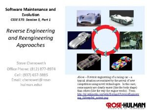 Software Maintenance and Evolution CSSE 575 Session 5