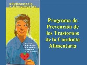Programa de Prevencin de los Trastornos de la