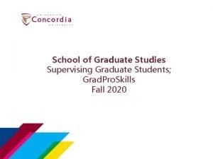 School of Graduate Studies Supervising Graduate Students Grad