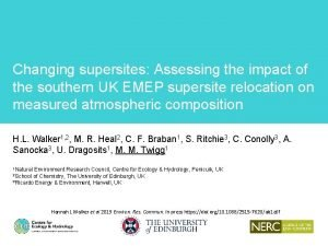 Changing supersites Assessing the impact of the southern