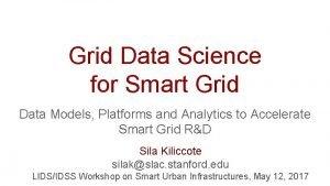 Grid Data Science for Smart Grid Data Models