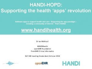 HANDIHOPD Supporting the health apps revolution Software apps