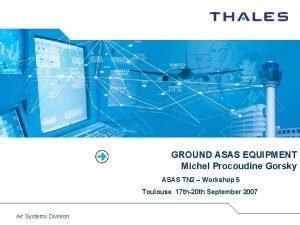 GROUND ASAS EQUIPMENT Michel Procoudine Gorsky ASAS TN