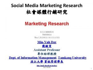 Social Media Marketing Research Marketing Research 1002 SMMR