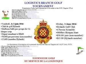LOGISTICS BRANCH GOLF TOURNAMENT Registration Forms and Payment