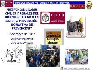RESPONSABILIDADES PRL INGENIERO TCNICO INDUSTRIAL RESPONSABILIDADES CIVILES Y