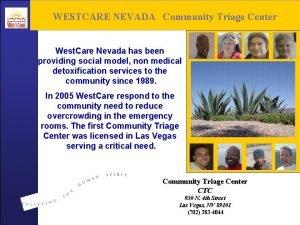 WESTCARE NEVADA Community Triage Center West Care Nevada