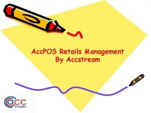Acc POS Retails Management By Accstream Acc POS