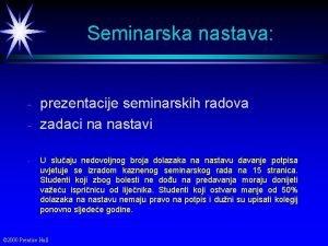 Seminarska nastava prezentacije seminarskih radova zadaci na nastavi