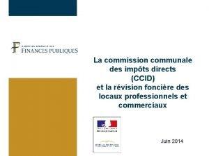 La commission communale des impts directs CCID et