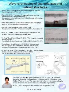 Wave overtopping of sea defenses and related structures