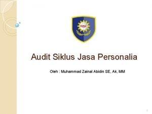 Audit Siklus Jasa Personalia Oleh Muhammad Zainal Abidin