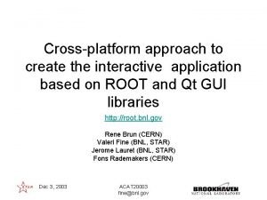 Crossplatform approach to create the interactive application based