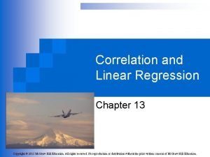 Correlation and Linear Regression Chapter 13 Copyright 2015