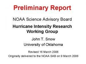 Preliminary Report NOAA Science Advisory Board Hurricane Intensity