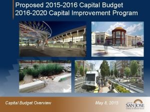 Proposed 2015 2016 Capital Budget 2016 2020 Capital