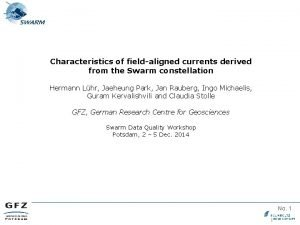 Characteristics of fieldaligned currents derived from the Swarm