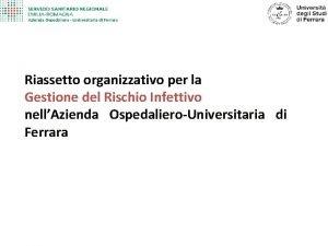 Riassetto organizzativo per la Gestione del Rischio Infettivo