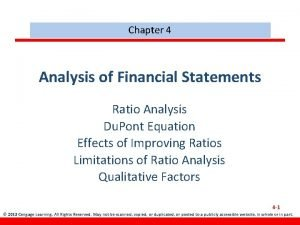 Chapter 4 Analysis of Financial Statements Ratio Analysis
