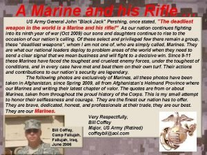 A Marine and his Rifle US Army General