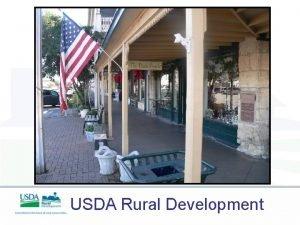 USDA Rural Development Improving the quality of life