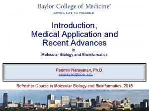 Introduction Medical Application and Recent Advances in Molecular