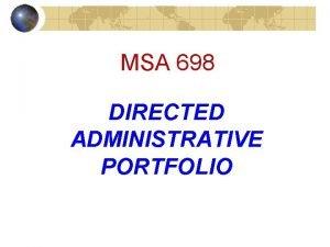 MSA 698 DIRECTED ADMINISTRATIVE PORTFOLIO MSA 698 Directed
