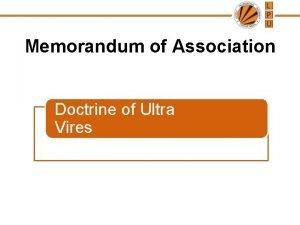 Memorandum of Association Doctrine of Ultra Vires Doctrine