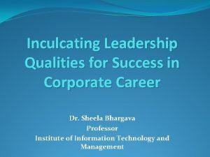 Inculcating Leadership Qualities for Success in Corporate Career