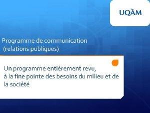 Programme de communication relations publiques Un programme entirement