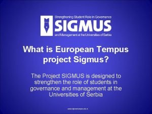 What is European Tempus project Sigmus The Project