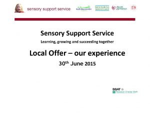 sensory support service Sensory Support Service Learning growing