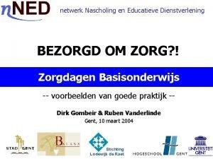 netwerk Nascholing en Educatieve Dienstverlening BEZORGD OM ZORG