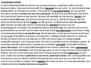 Semantisatieverhaal Er zijn in Nederland kinderen die niet