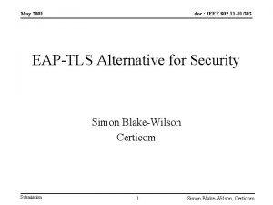 May 2001 doc IEEE 802 11 01303 EAPTLS