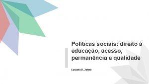 Polticas sociais direito educao acesso permanncia e qualidade