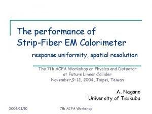 The performance of StripFiber EM Calorimeter response uniformity