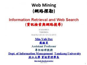 Web Mining Information Retrieval and Web Search 1011