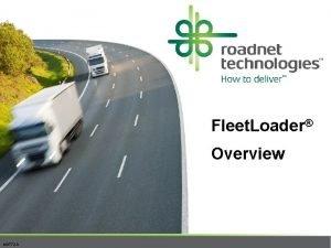 Fleet Loader Overview MKT 72 A Fleet Loader