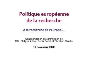 Politique europenne de la recherche A la recherche