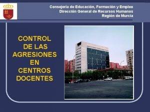 Consejera de Educacin Formacin y Empleo Direccin General