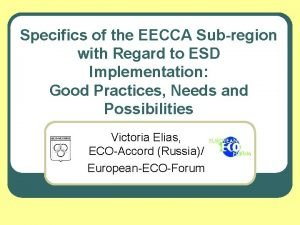 Specifics of the EECCA Subregion with Regard to