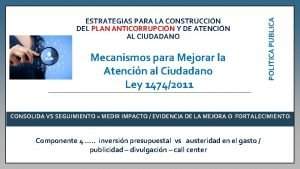 Mecanismos para Mejorar la Atencin al Ciudadano Ley