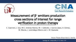 Measurement of emitters production cross sections of interest