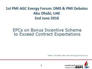 1 st PMI AGC Energy Forum DMS PMI